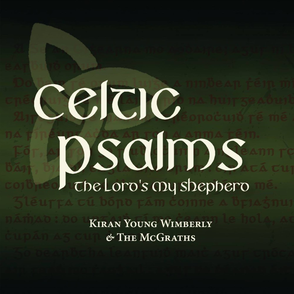 Order your new 'Celtic Psalms' Album!